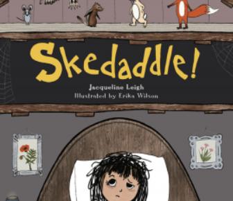 Skedaddle! – A Bedtime Story